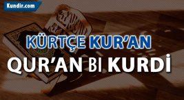 Kürtçe Kuran Meali ve Çevirisi