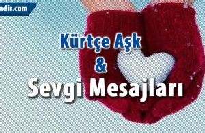 Kürtçe Aşk mesajları