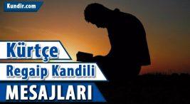 Kürtçe Regaip Kandili whatshapp Mesajları