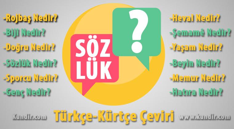 Kürtçe Sözlük çevirisi