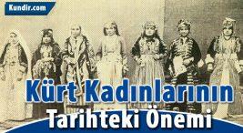 Kürt Kadınlarının Tarihteki Önemi
