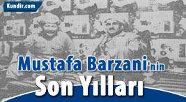 Mustafa Barzani'nin Son Yılları