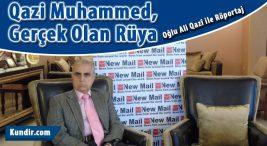 Qazi Muhammed, Gerçek Olan Rüya Hayatı ve Mücadelesi