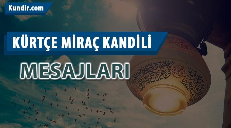 Kürtçe miraç kandili mesajları ve dini sözler