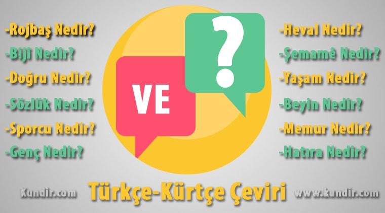Kürtçe ve çevirisi