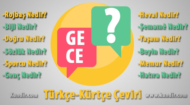 Kürtçe Gece Çevirisi