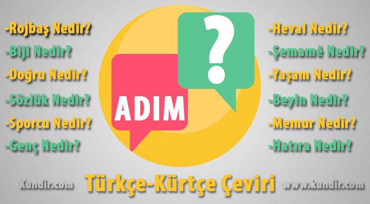 Kürtçe Adım Çevirisi