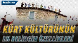 Kürt Kültürünün En Belirgin Özellikleri